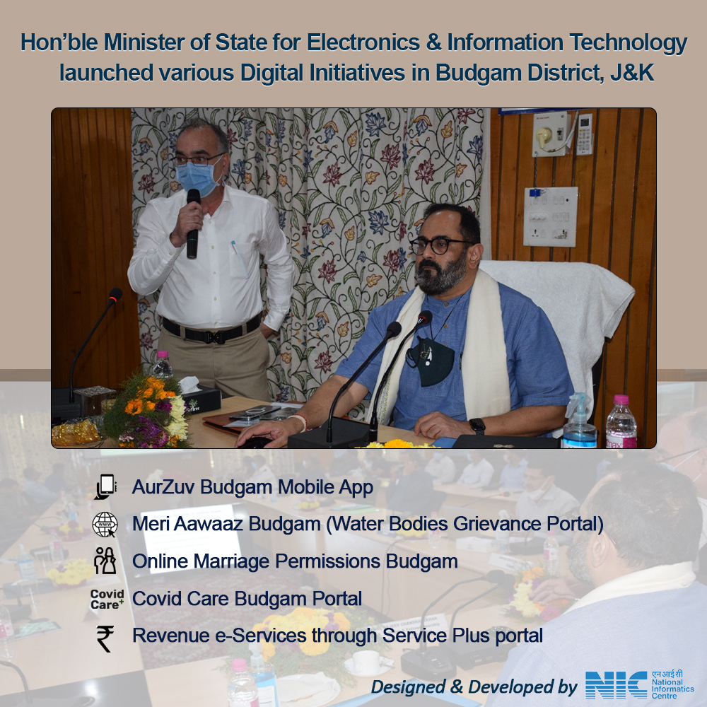 Image of Hon'ble Minister of State for Skill Development and Electronics & IT launched NIC developed Digital Initiatives in Budgam, J&K.